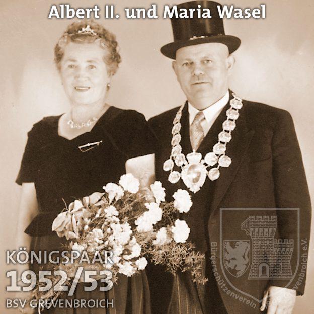Schützenkönigspaar 1952/53: Albert II. und Maria Wasel