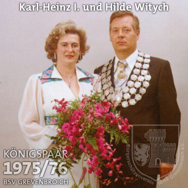 Schützenkönigspaar 1975/76: Karl-Heinz I. und Hilde Witych