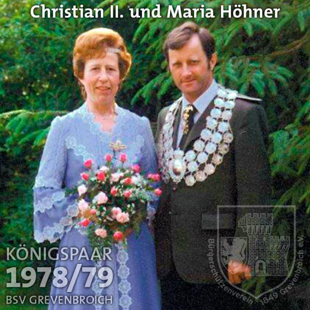 Schützenkönigspaar 1978/79: Christian II. und Maria Höhner